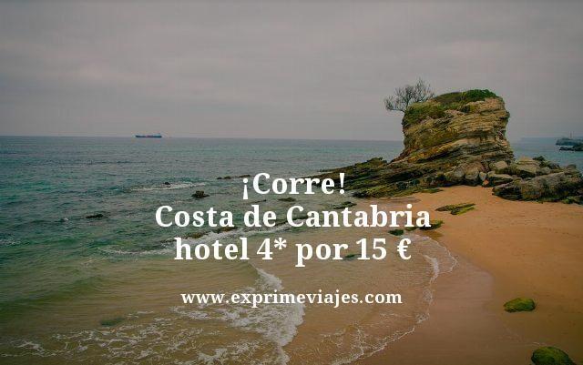 corre costa de Cantabria hotel 4 estrellas por 15 euros