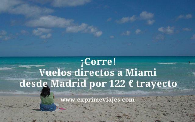 Corre vuelos directos a Miami desde Madrid por 122 euros trayecto