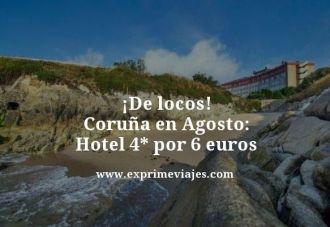 tarifa-error-Coruna-en-Agosto-Hotel-4-estrellas-por-6-euros