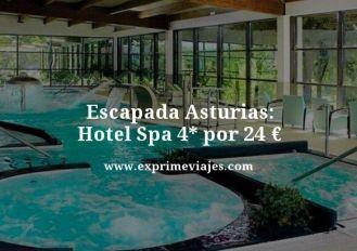 Escapada-Asturias-Hotel-Spa-4-por-24-euros