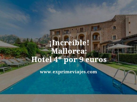 tarifa error mallorca hotel 4 estrellas 9 euros