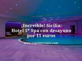tarifa error sicilia hotel 5 estrellas spa desayuno 5 euros