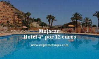 mojacar hotel 4 estrellas por 12 euros
