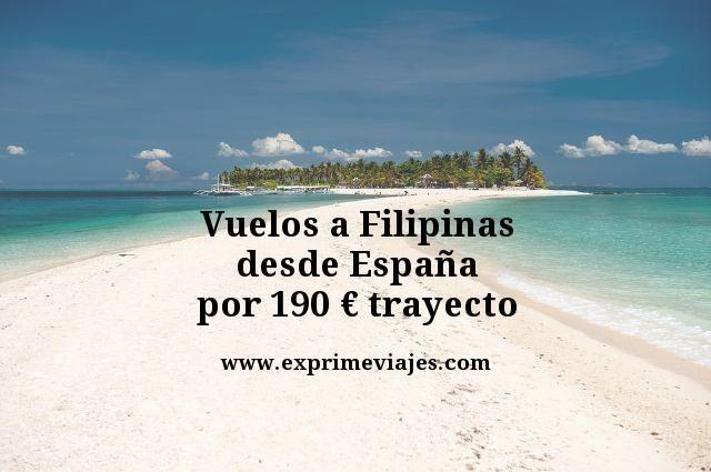 VUELOS A FILIPINAS DESDE ESPAÑA POR 190EUROS TRAYECTO