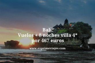 Bali-Vuelos--8-noches-villa-4-estrellas-por-467-euros