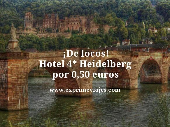 de locos hotel 4 estrellas en heidelberg por 1 euro