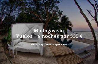 Madagascar vuelos + 6 noches por 535 euros