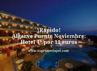 rapido algarve puente noviembre hotel 4 estrellas por 11 euros