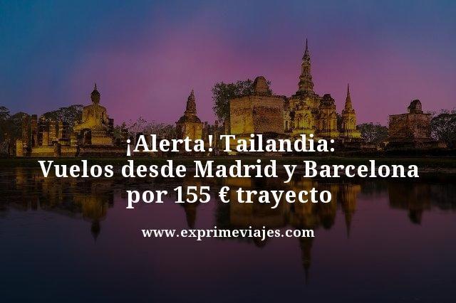 ¡ALERTA! VUELOS A TAILANDIA POR 155EUROS TRAYECTO