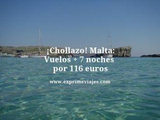 chollazo malta vuelos mas 7 noches por 116 euros