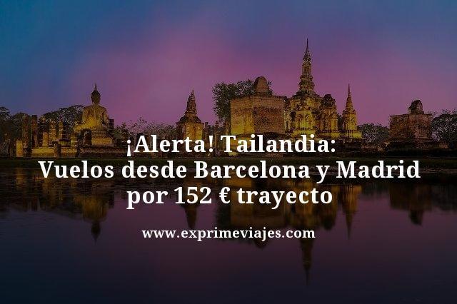¡ALERTA! VUELOS A TAILANDIA POR 152EUROS TRAYECTO DESDE MADRID Y BARCELONA