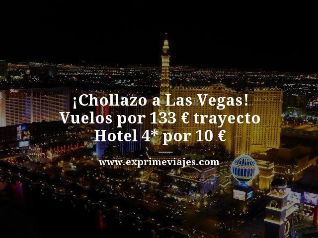 Chollazo-a-Las-Vegas-Vuelos-por-133-euros-trayecto-Hotel-4-estrellas-por-10-euros