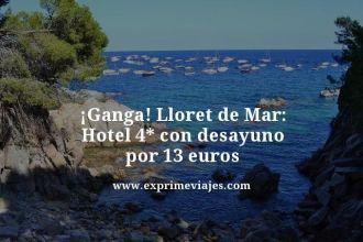 Ganga-Lloret-de-Mar-Hotel-4-estrellas-con-desayuno-por-13-euros