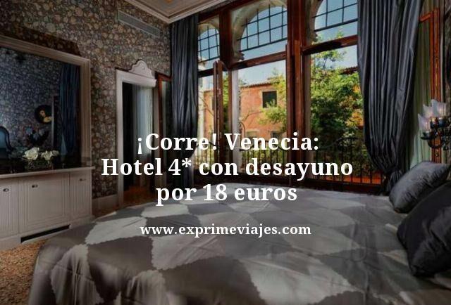 tarifa-error-Venecia-Hotel-4-estrellas-con-desayuno-por-18-euros