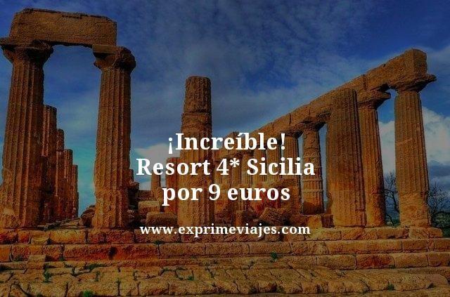 ¡Increíble! Resort 4* Sicilia por 9euros
