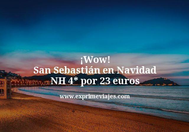 ¡Wow! San Sebastián en Navidad: NH 4* por 23euros