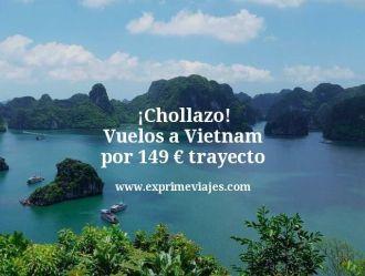 chollazo vuelos a Vietnam por 149 euros trayecto