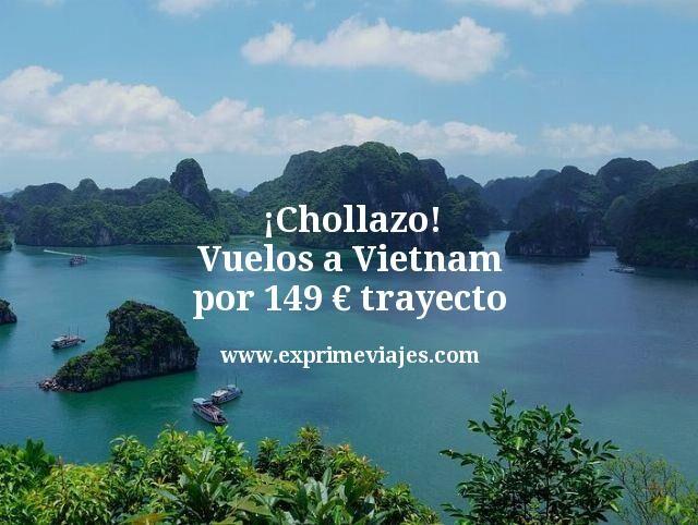 ¡Chollazo! Vuelos a Vietnam por 149euros trayecto