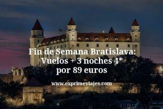 Fin-de-Semana-Bratislava-Vuelos--3-noches-4-estrellas-por-89-euros