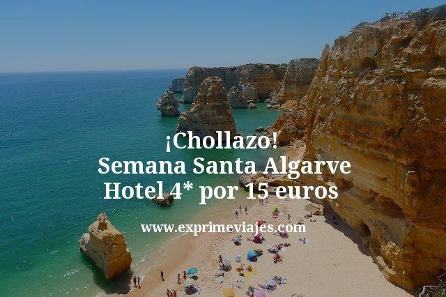 Chollazo Semana Santa Algarve Hotel 4 estrellas por 15 euros