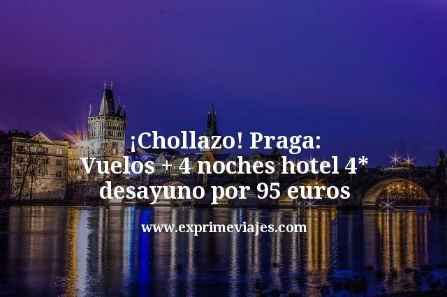 Chollazo Praga Vuelos mas 4 noches hotel 4 estrellas desayuno por 95 euros