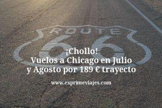 Chollo Vuelos a Chicago en Julio y Agosto por 189 euros trayecto