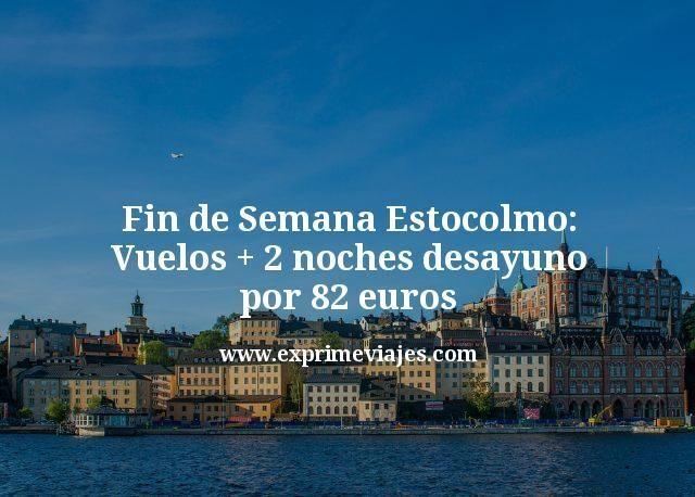 Fin de Semana Estocolmo: vuelos + 2 noches con desayuno por 82euros