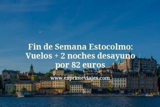 Fin-de-Semana-Estocolmo-Vuelos--2-noches-desayuno-por-82-euros