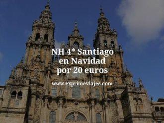 NH 4 estrellas Santiago en Navidad por 20 euros