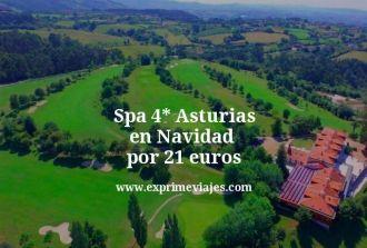 Spa 4 estrellas Asturias en Navidad por 21 euros