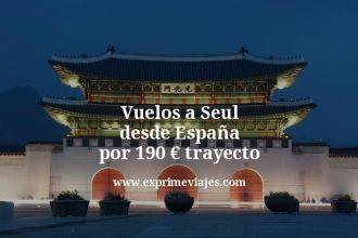 Vuelos a Seul desde España por 190 euros trayecto