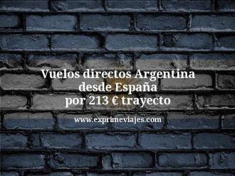 Vuelos directos Argentina desde España por 213 euros trayecto