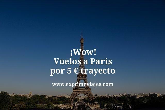 Vuelos-a-Paris-por-5-euros-trayecto
