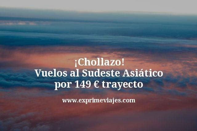 Chollazo-Vuelos-al-Sudeste-Asiático-por-149-euros-trayecto