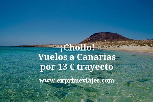 Chollo Vuelos a Canarias por 13 euros trayecto
