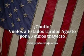 Chollo Vuelos a Estados Unidos Agosto por 85 euros trayecto