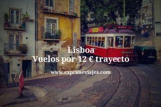 Lisboa Vuelos por 12 euros trayecto
