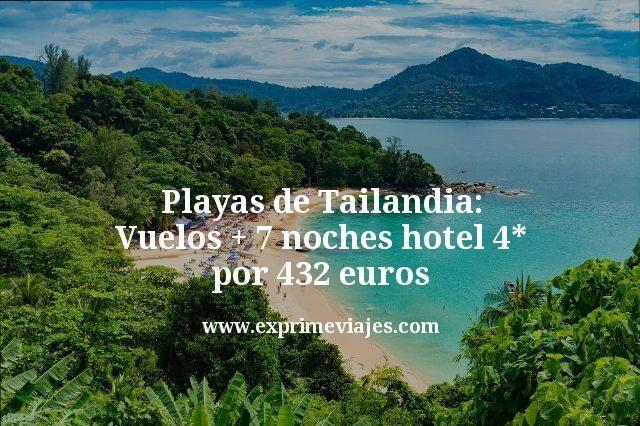 Playas Tailandia: Vuelos + 7 noches hotel 4* Phuket por 432euros