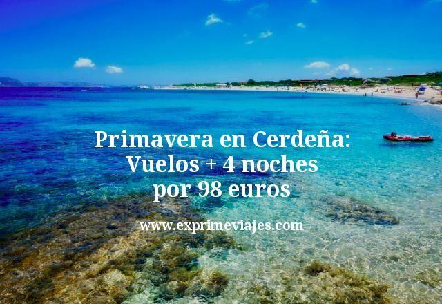 Primavera en Cerdeña Vuelos mas 4 noches por 98 euros