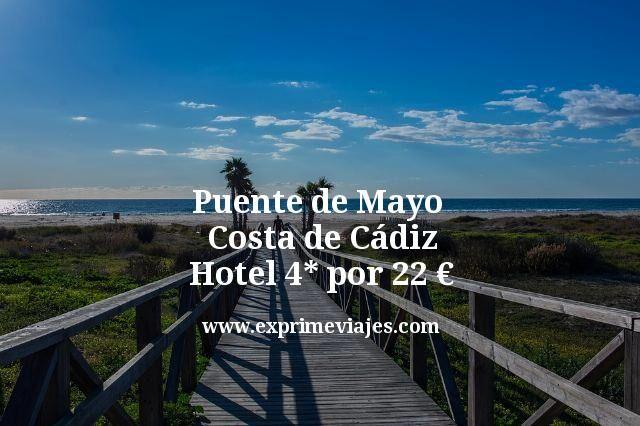 Puente de Mayo Costa de Cádiz: Hotel 4* por 22euros
