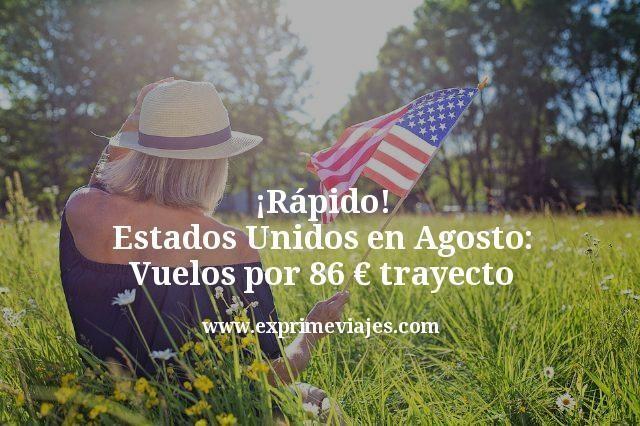 Estados-Unidos-en-Agosto-Vuelos-por-86-euros-trayecto