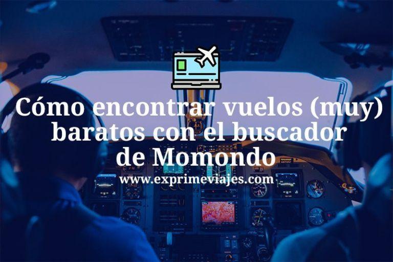 Cómo encontrar vuelos (muy) baratos con el buscador Momondo