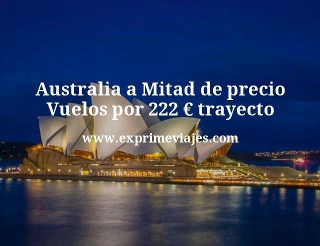 Australia a Mitad de precio Vuelos por 222 euros trayecto