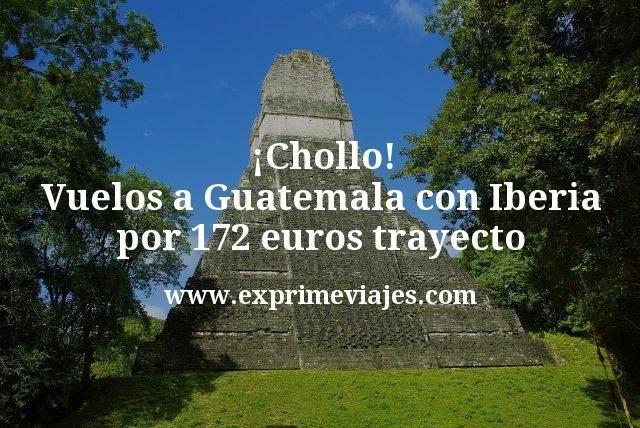 ¡Chollo! Vuelos a Guatemala con Iberia por 172€ trayecto