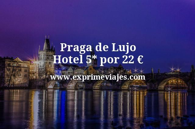 Lujo en Praga: Hotel 5* por 22euros