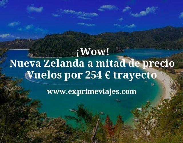¡Wow! Nueva Zelanda a mitad de precio: Vuelos por 254€ trayecto