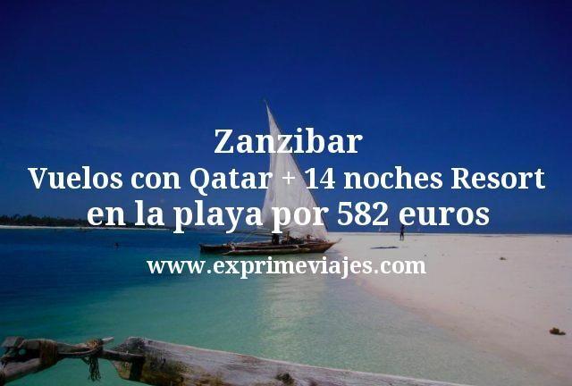 Zanzibar: Vuelos con Qatar + 14 noches Resort en la playa por 582€