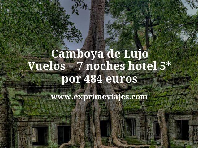 ¡Chollo! Camboya de Lujo: Vuelos + 7 noches hotel 5* por 484euros