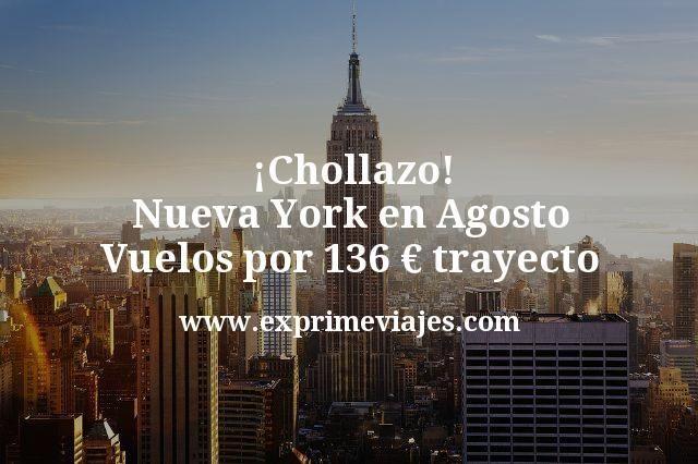 Chollazo Nueva York en Agosto Vuelos por 136 euros trayecto