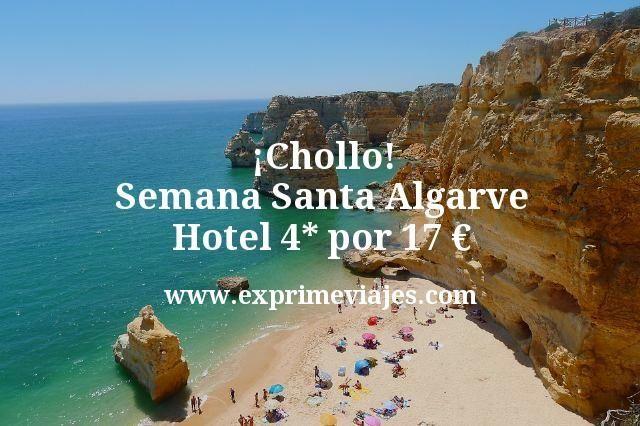 ¡Chollo! Semana Santa Algarve: Hotel 4* por 17euros